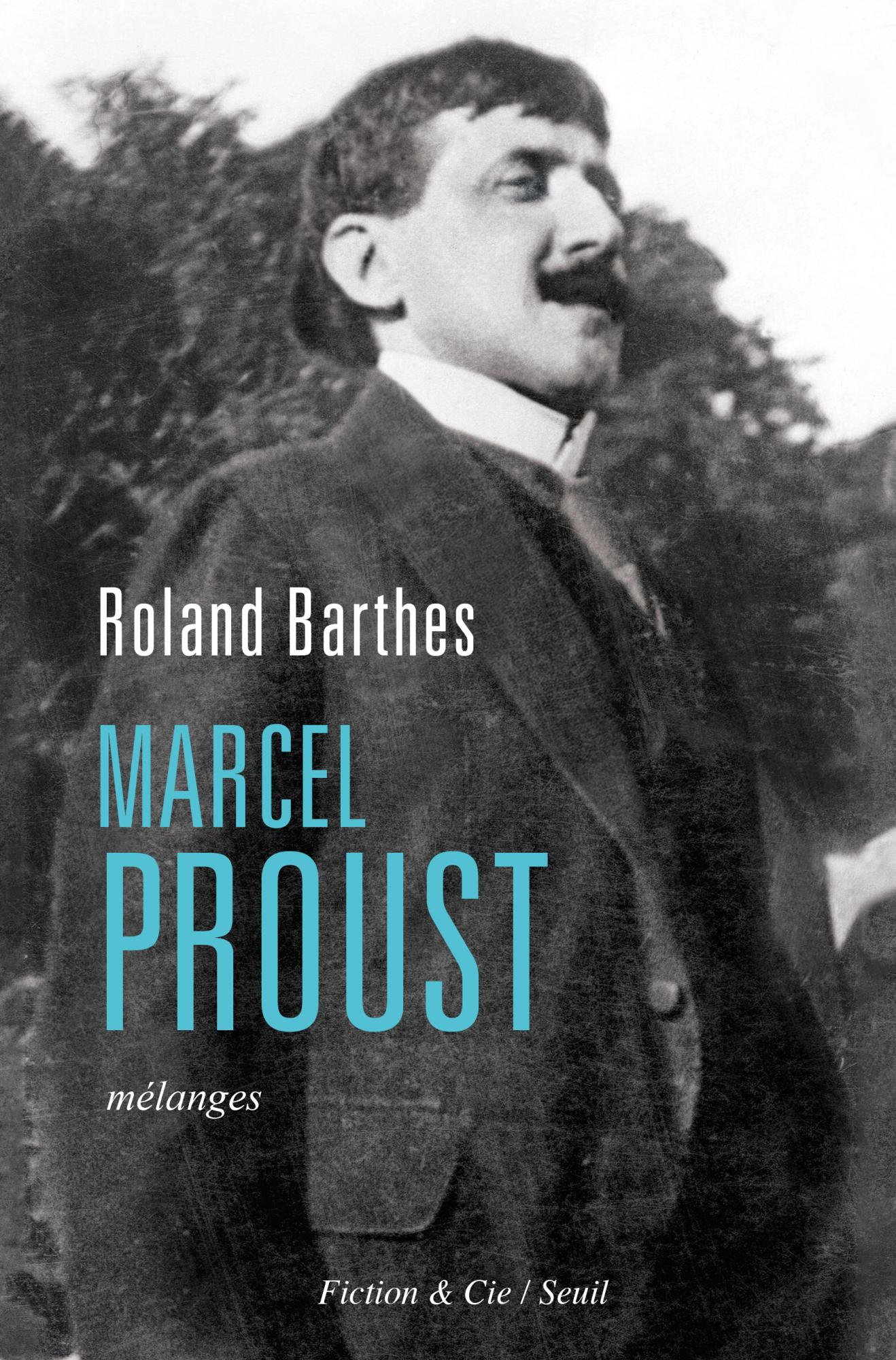 R. Barthes,Marcel Proust. Mélanges(anthologie)