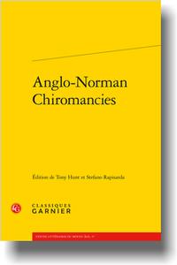 Anglo-Norman Chiromancies, Tony Hunt et Stefano Rapisarda (éd.)
