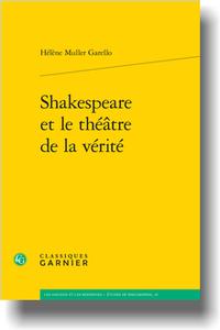 H. Muller Garello, Shakespeare et le théâtre de la vérité