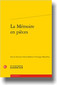 A. Raffarin, G. Marcellino (dir.),La Mémoire en pièces