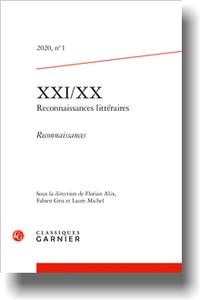 XXI/XX Reconnaissances littéraires. 2020 — 1. Reconnaissances