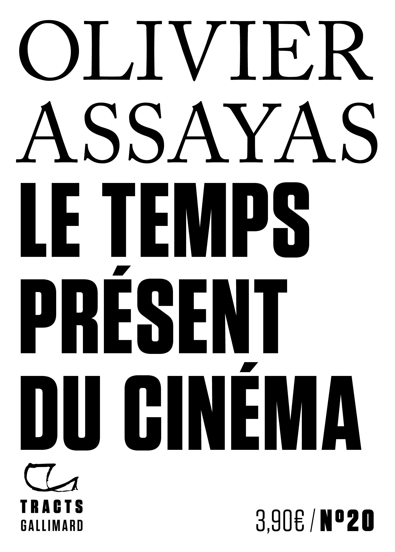 O. Assayas, Le Temps présent du cinéma