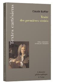 C. Buffier, Traité des premières vérités (éd. 1724 et 1732)