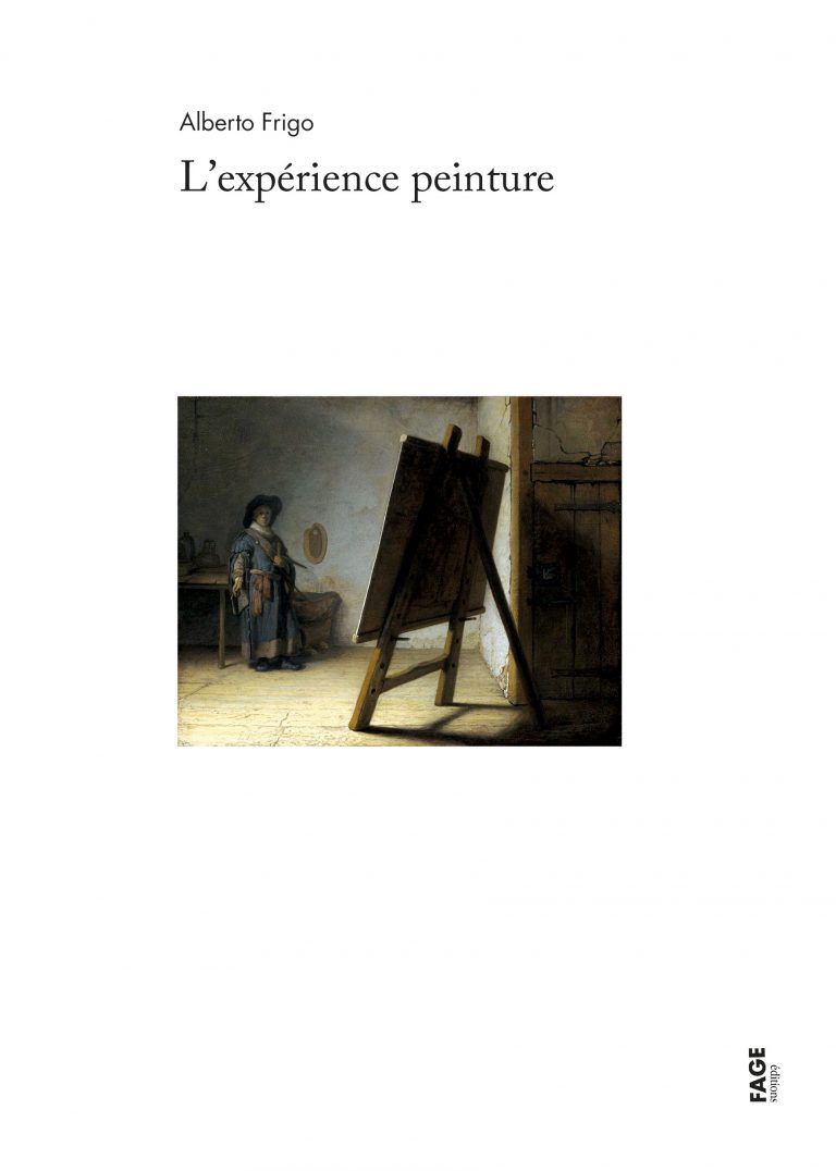 A. Frigo, L'expérience peinture