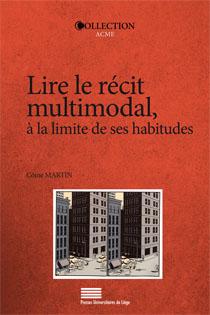 C. Martin, Lire le récit multimodal, à la limite de ses habitudes