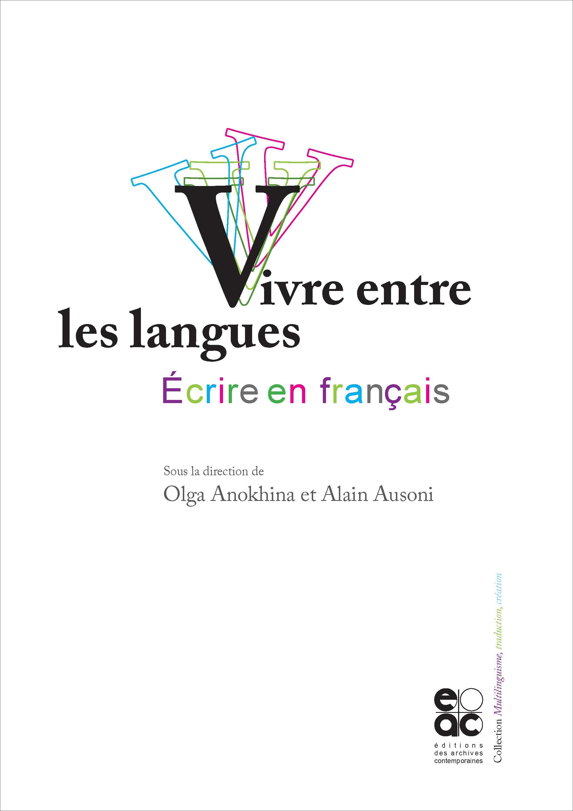 O. Anokhina, A. Ausoni (dir.), Vivre entre les langues, écrire en français