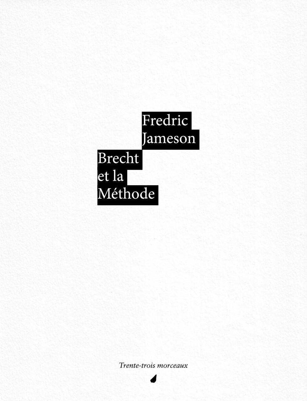 F. Jameson, Brecht et la méthode