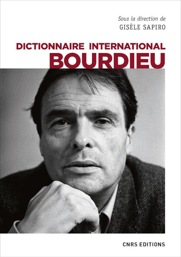 G. Sapiro (dir.), Dictionnaire international Bourdieu