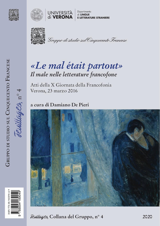 D. De Pieri (dir.), « Le Mal était partout »: il male nelle letterature francofone