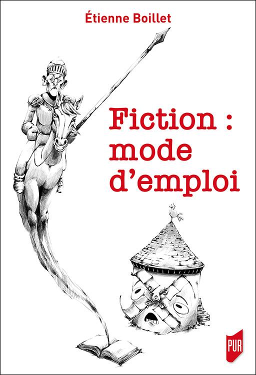 É. Boillet, Fiction : mode d'emploi