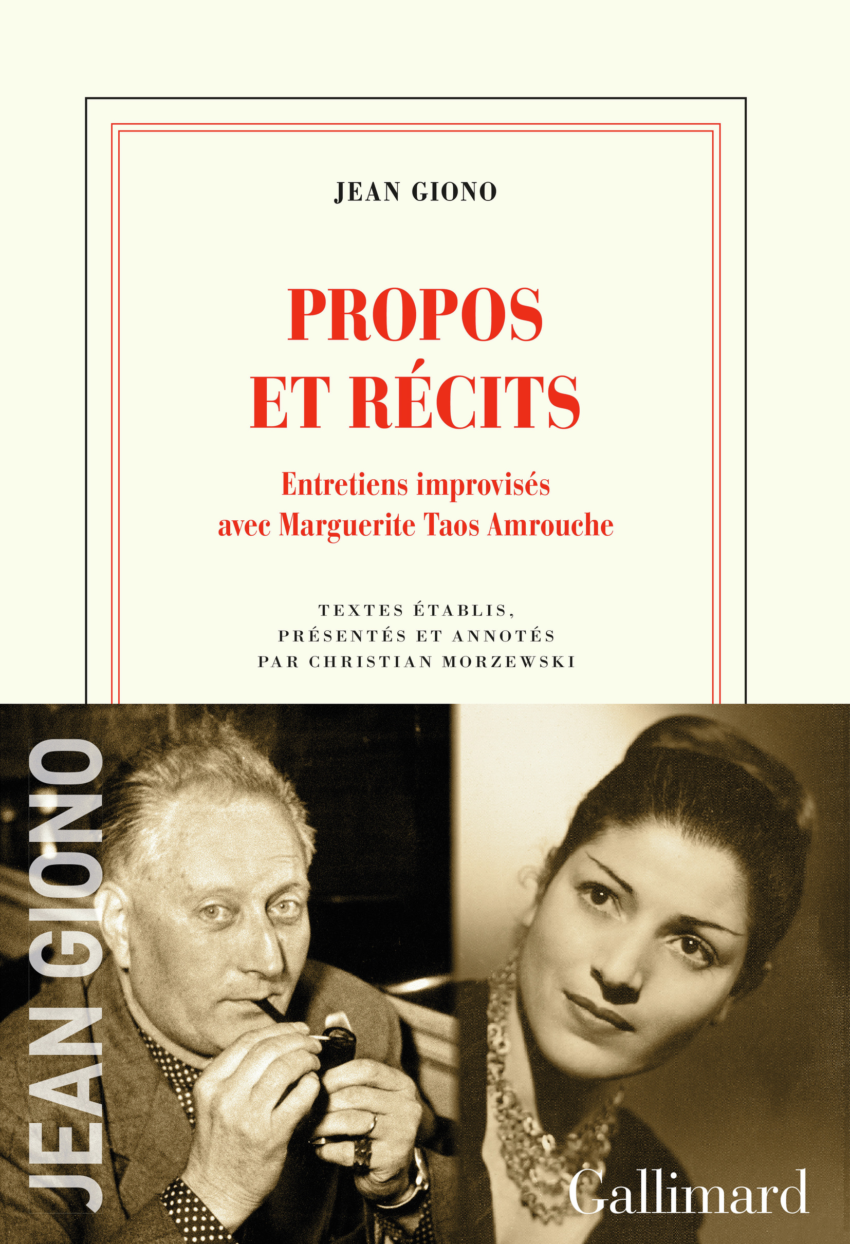 J. Giono, Propos et récits. Entretiens improvisés avec Marguerite Taos Amrouche