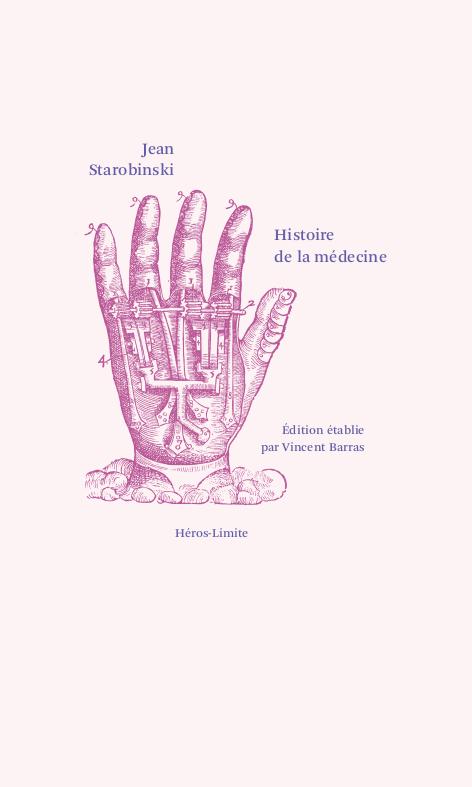 J. Starobinski, Histoire de la médecine