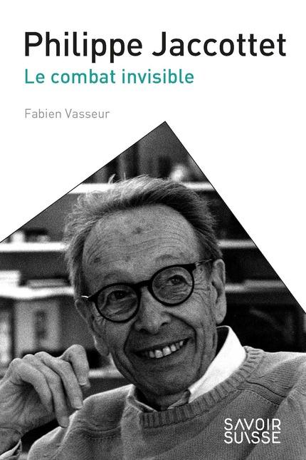 F. Vasseur, Philippe Jaccottet. Le combat invisible