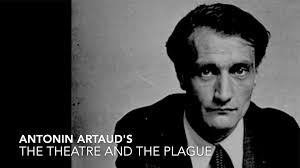 Antonin Artaud's The Theatre and the Plague. Un film de Wolfgang Pannek