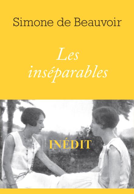 S. de Beauvoir, Les inséparables (inédit)