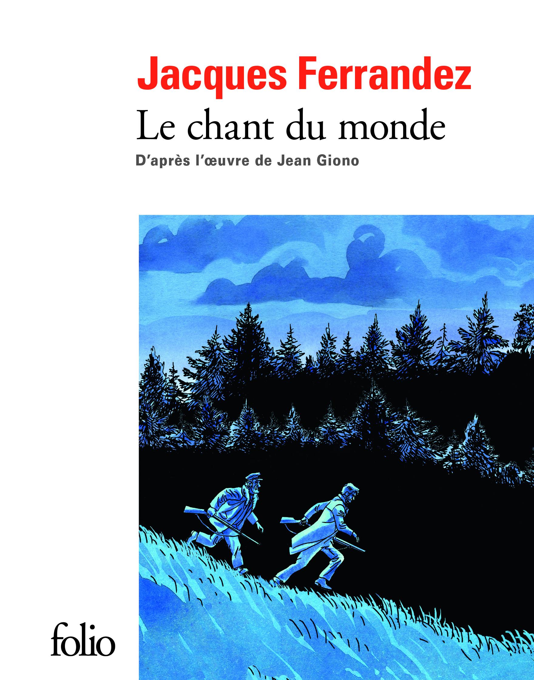 J. Fernandez, J. Giono, Le Chant du monde (Folio BD)
