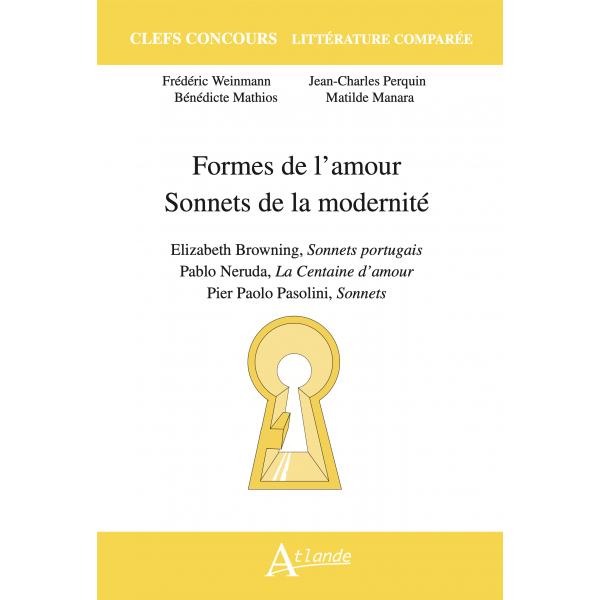 F. Weinmann, M. Manara, B. Mathios, J.-Ch. Perquin, Formes de l'amour. Sonnets de la modernité