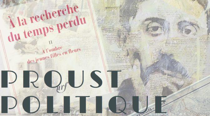 Proust politique