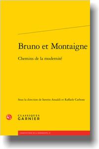 S. Ansaldi, R. Carbone (dir.), Bruno et Montaigne. Chemins de la modernité