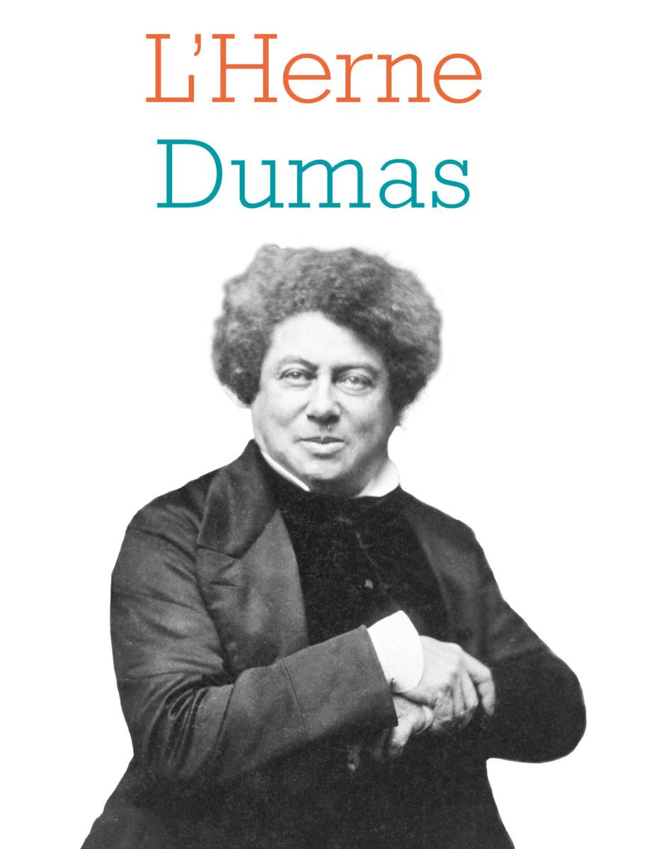 Cahiers de l'Herne : Alexandre Dumas