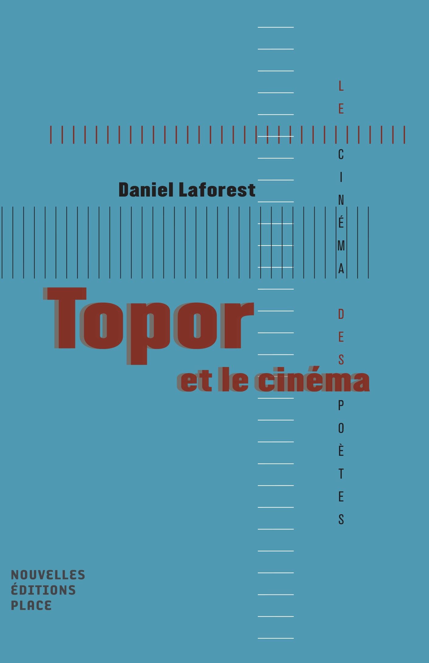 D. Laforest, Topor et le cinéma