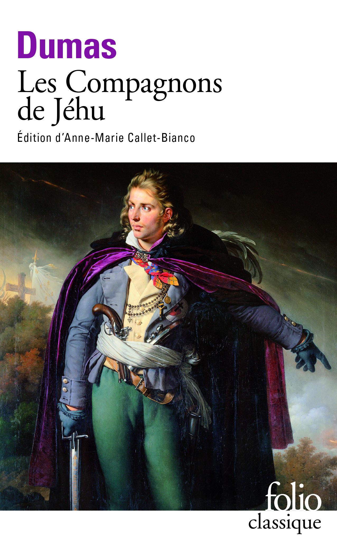 A. Dumas, Les compagnons de Jéhu