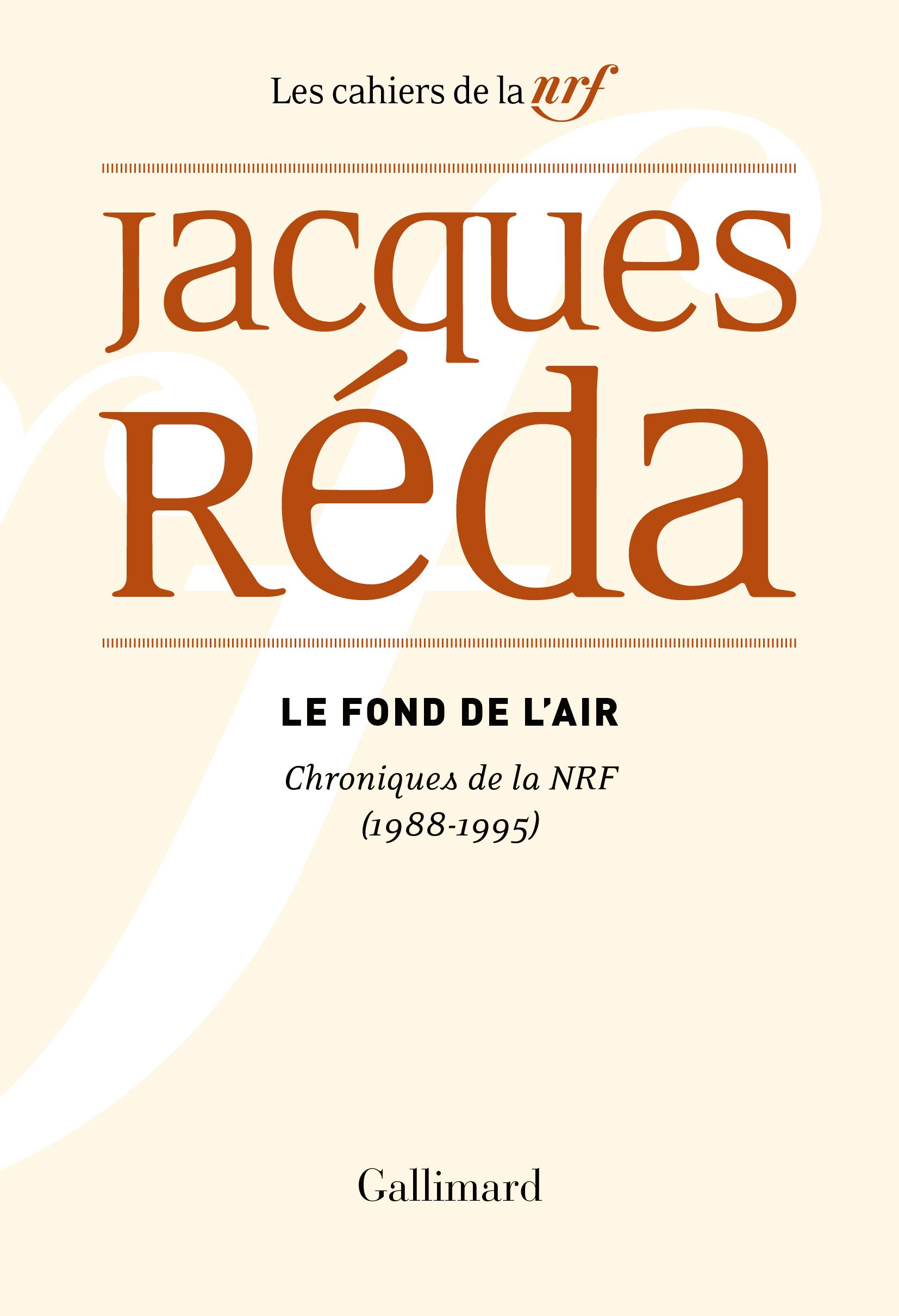 J. Réda, Le fond de l'air. Chroniques de la NRF (1988-1995)