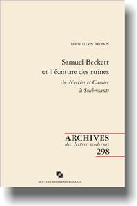 L. Brown, Samuel Beckett et l'écriture des ruines de Mercier et Camier à Soubresauts