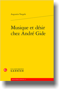 A. Voegele, Musique et désir chez André Gide