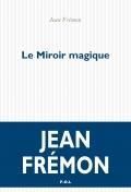 J. Frémon, Le miroir magique