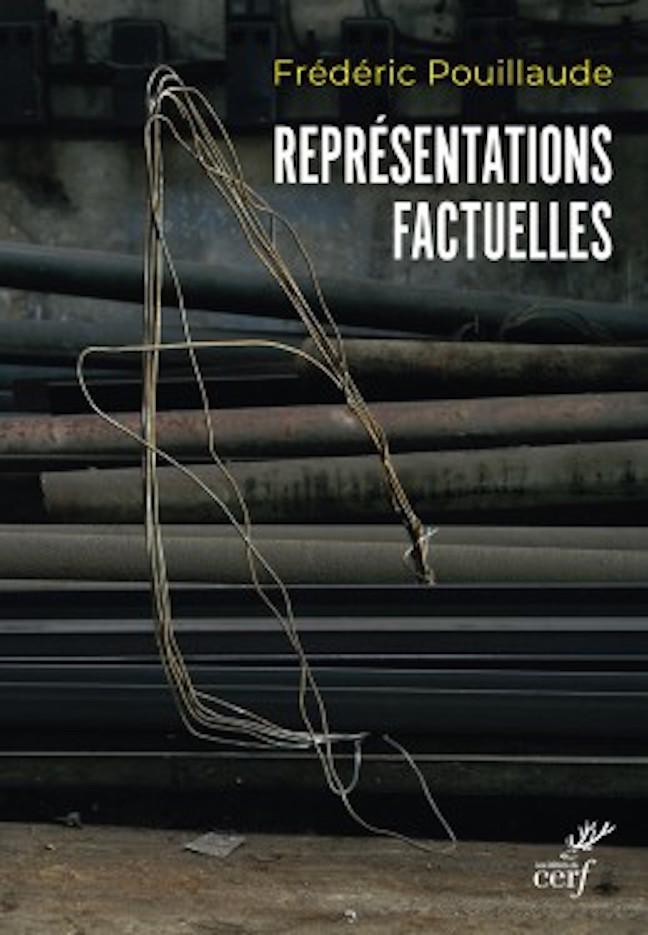 F. Pouillaude, Représentations factuelles
