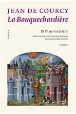 La Bouquechardière de Jean de Courcy,t. V :