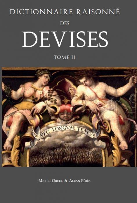 M. Orcel, A. Peres, Dictionnaire raisonné des devises, t. II