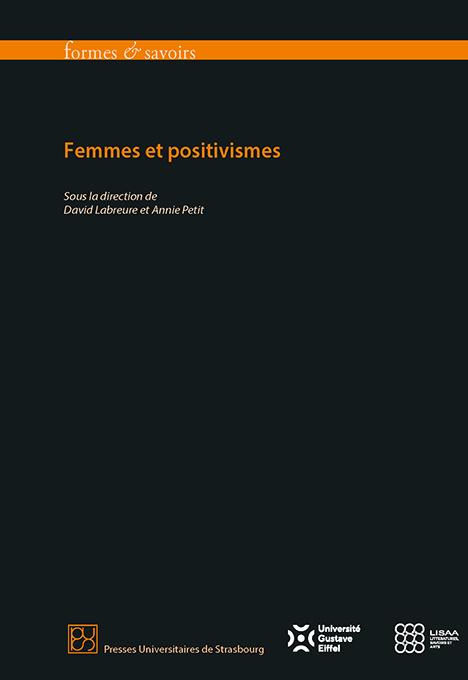 D. Labreure, A. Petit (dir.), Femmes et positivismes