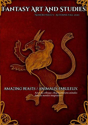 Fantasy Art and Studies, 9 : Amazing Beasts / Animaux fabuleux
