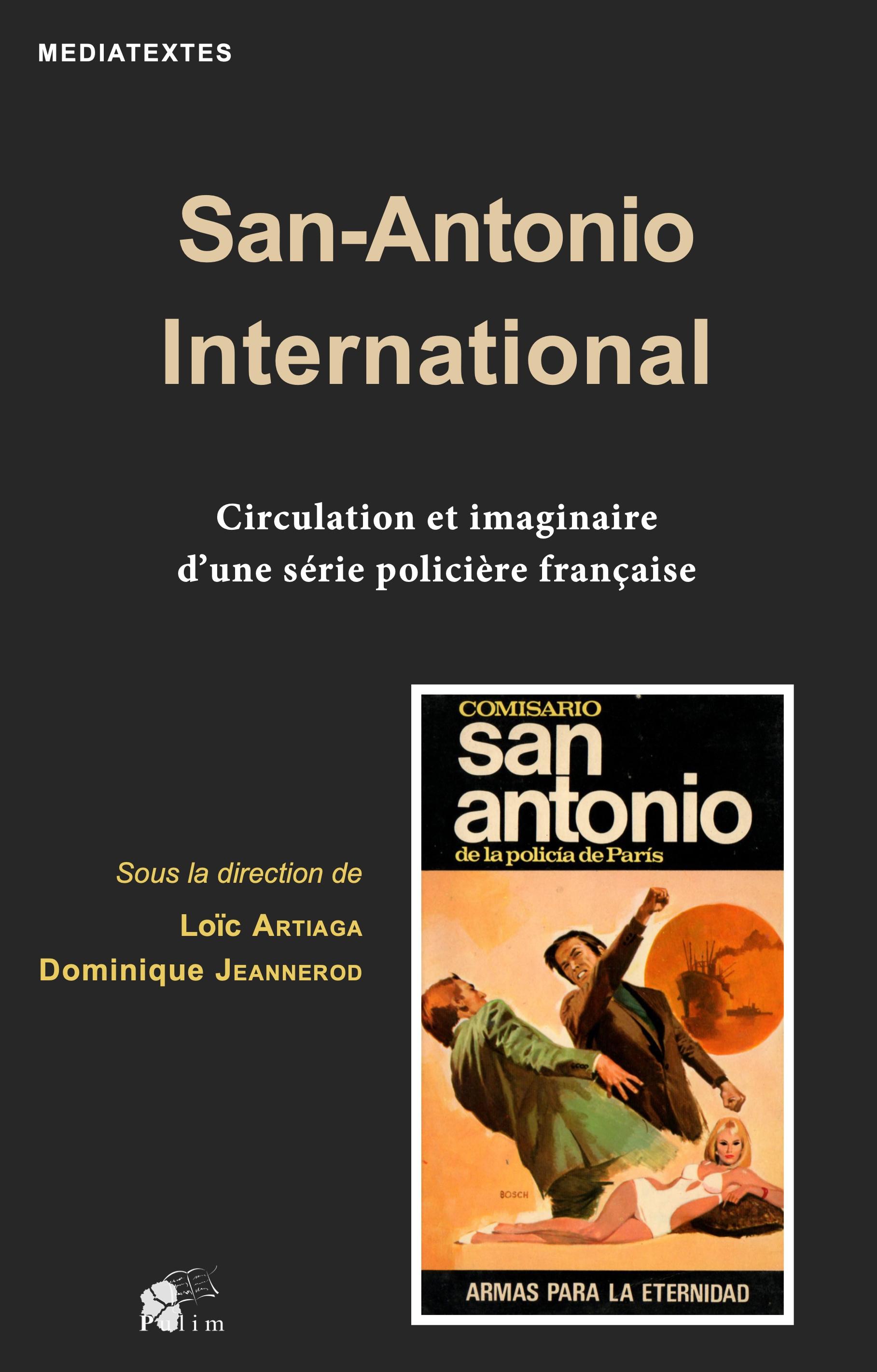 L. Artiaga, D. Jeannerod (dir.), San-Antonio International. Circulation et imaginaire d'une série policière française