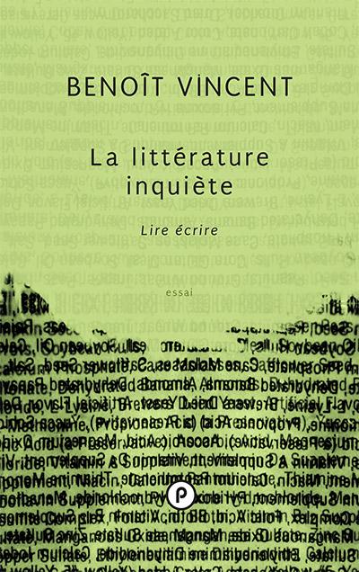 B. Vincent, La littérature inquiète. Lire écrire