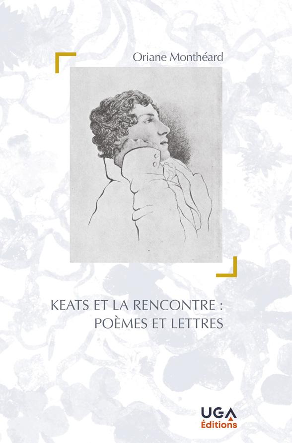 O. Monthéard, Keats et la rencontre : poèmes et lettres