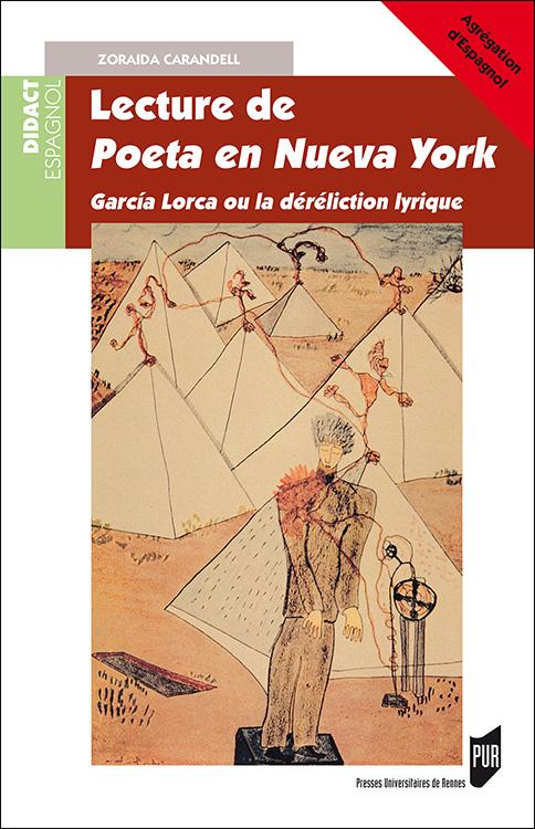 Z. Carandell, Lecture de Poeta en Nueva York. García Lorca ou la déréliction lyrique