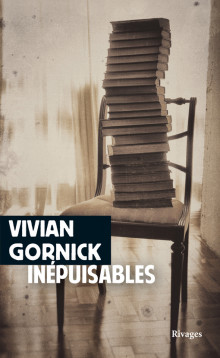 V. Gornick, Inépuisables. Notes de (re)lectures