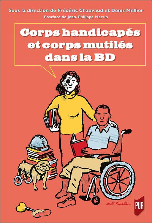 F. Chauvaud et D. Mellier (dir.), Corps handicapés et corps mutilés dans la BD