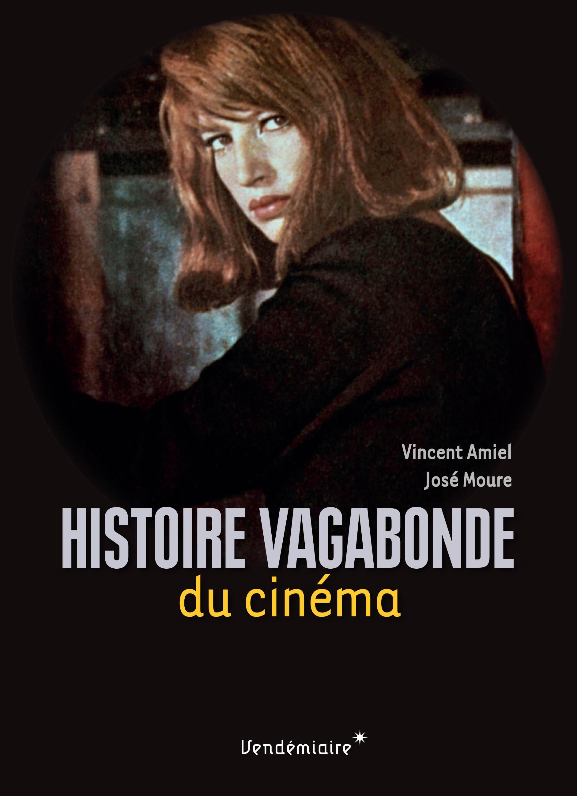 V. Amiel et J. Moure, Histoire vagabonde du cinéma
