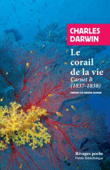 Ch. Darwin, Le corail de la vie. Carnet B (1837-1838)