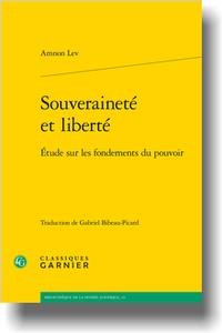 A. Lev, Souveraineté et liberté. Étude sur les fondements du pouvoir (trad. G. Bibeau-Picard)