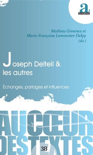 M. Gimenez, M.-F. Lemonnier-Delpy (dir.), Joseph Delteil & les autres