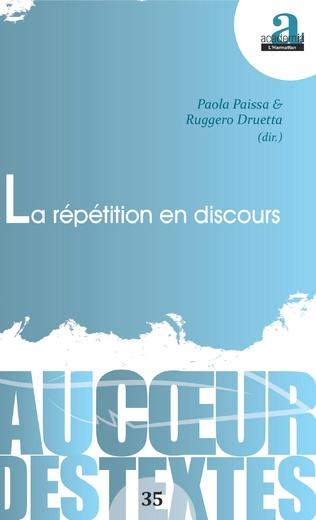 P. Paissa, R. Druetta (dir.), La répétition en discours
