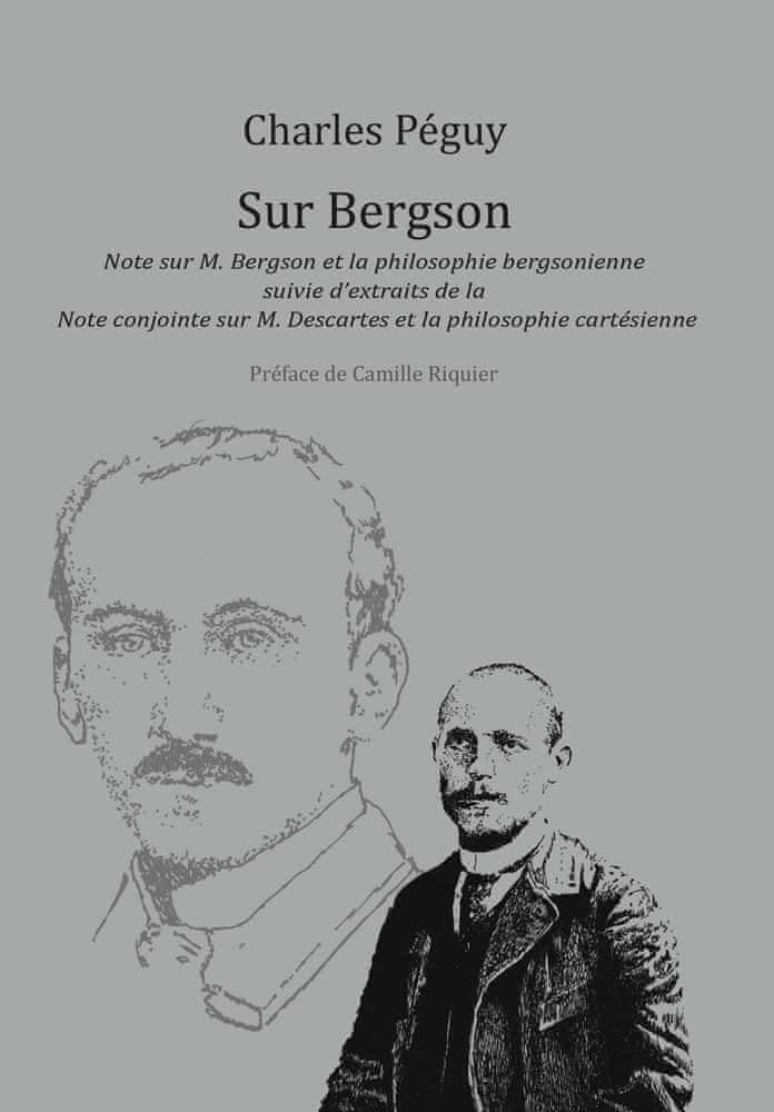 Ch. Péguy, Sur Bergson