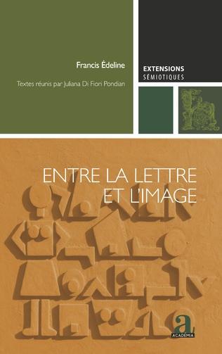 F. Edeline, Entre la lettre et l'image