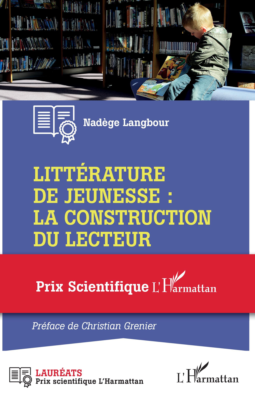 N. Langbour, Littérature de jeunesse : la construction du lecteur