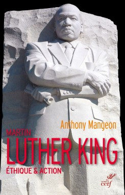 A. Mangeon, Martin Luther King. Ethique et action